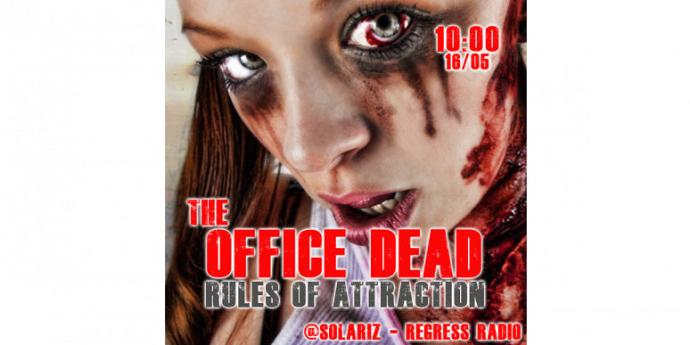 The office dead – rules of attraction